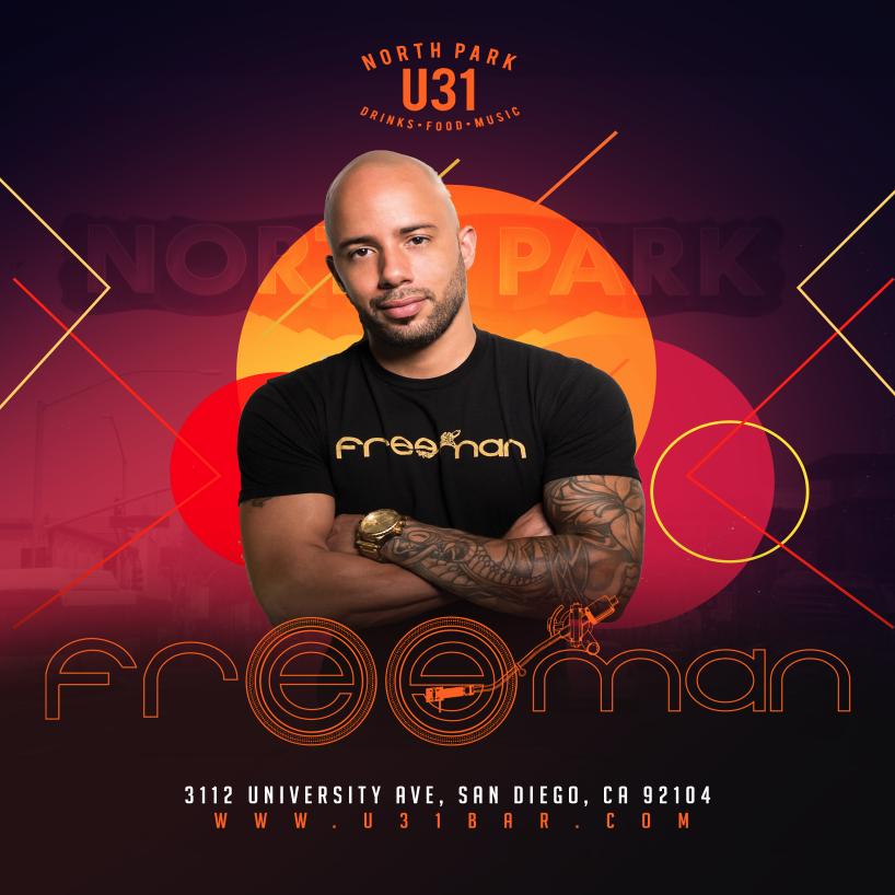 DJ Freeman (Open Format) - U31 Bar - North Park